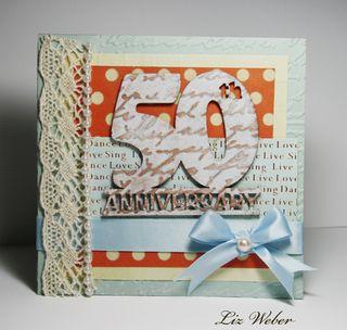 Liz Weber 50th Anniversary by Liz Weber