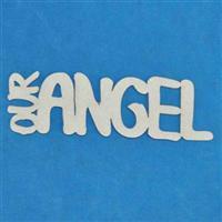 Our Angel 2 Word (Custom)